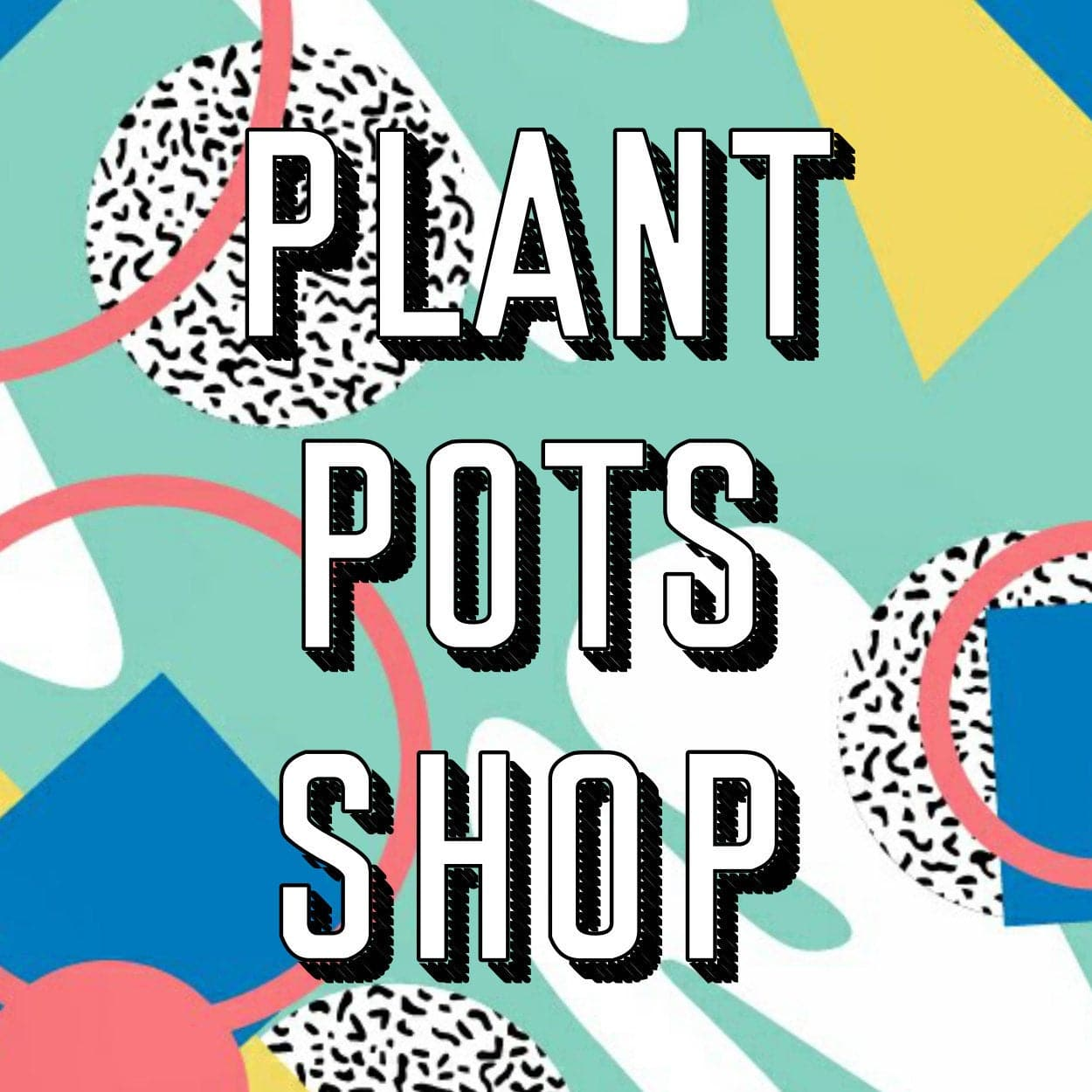 Plant Pots Shop